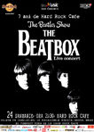 The Beatbox, the original Beatles tribute, pe 24 ianuarie la 7 ani de Hard Rock Cafe