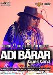 Concert ADI BARAR Band in Hard Rock Cafe pe 27 Mai