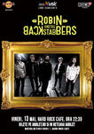 Concert Robin and the Backstabbers pe 13 mai la Hard Rock Cafe din Bucuresti