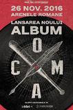 Coma lanseaza un nou album pe 26 noiembrie la Arenele Romane!