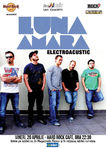 Luna Amara ElectroAcustic pe 20 Aprile la Hard Rock Cafe