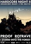 Concert Proof si Rotrave in Ground Zero din Brasov