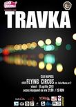 Concert Travka in Flying Circus din Cluj