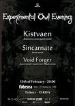 Afis Concert Kistvaen, Sincarnate si Void Forger in Club Fabrica