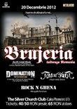 Afis Brujeria, Domination, Total Riot, Rock N Ghena: Concert in Bucuresti la Silver Church