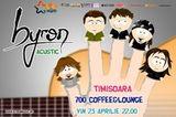 Concert Byron in 700 Coffee & Lounge din Timisoara