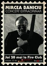 Concert Mircea Baniciu in Fire Club din Bucuresti
