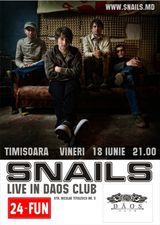Concert Snails in Club Daos din Timisoara