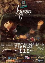 Concert Byron in Jukebox Bucuresti