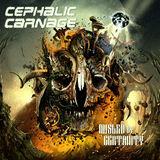 Asculta integral noul album Cephalic Carnage