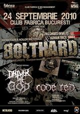 Concert Bolthard, Deliver The God si Code Red in Club Fabrica