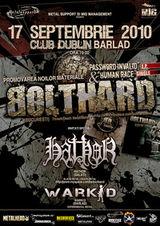 Concert Bolthard, Hathor si Warkid in Barlad