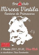 Concert Mircea Vintila in Fire Club Bucuresti