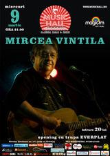 ANULAT - Concert Mircea Vintila in Music Hall Bucuresti