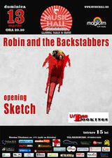 Concert Robin And The Backstabbers in Music Hall Bucuresti