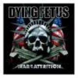 Cronica Dying Fetus - War Of Attrition
