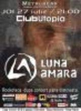 Cronica LUNA AMARA la Utopia