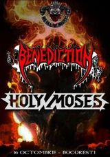 Benediction si Holy Moses la Bucuresti