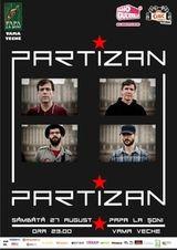 Concert Partizan la Papa la Soni din Vama Veche