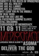 Concert de lansare a noului album Mediocracy in Fabrica