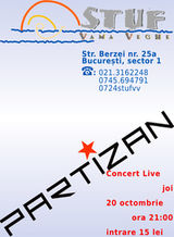 Concert Partizan in Stuf Vama Veche din Bucuresti