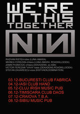 Turneu We're In This Together (tribut Nine Inch Nails) in Romania