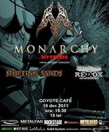 Concert Monarchy, Redox si Shifting Sands in Coyote Cafe