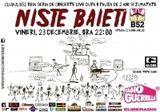 Concert Niste Baieti in club B52 din Bucuresti