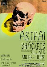 Concert Astpai, Brackets Closed, PZFI si Migre Le Tigre in Fabrica