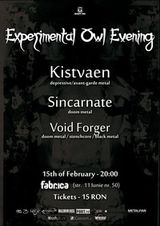 Concert Kistvaen, Sincarnate si Void Forger in Club Fabrica