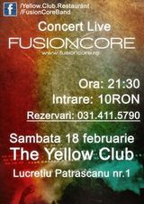 Concert FusionCore la Yellow Club