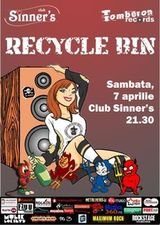 Concert RECYCLE BIN in Sinner's Club Bucuresti