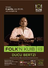 Concert DUCU BERTZI la Restaurant Kuib