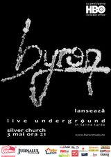 Concert de lansare DVD Byron in Silver Church