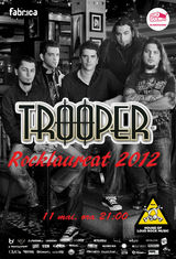 Rocklaureat: concert  Trooper in Club Fabrica din Bucuresti