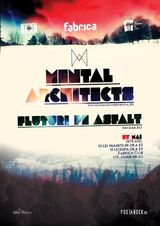 Concert Mental Architects in club Fabrica din Bucuresti