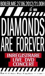 Diamonds Are Forever filmeaza primul lor live DVD in Boiler Club
