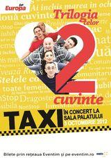 Taxi: Concert in Bucuresti