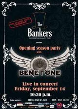 Concert Benetone la deschiderea The Bankers, cu intrare libera