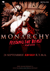 Monarchy: Feeding The Beast Tour la Alba Iulia