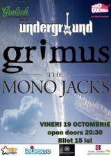 Grimus si The Mono Jacks: concert in Underground Pub din Iasi
