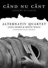 Poze cu Alternativ Quartet, Luna Amara si White Walls la Bucuresti