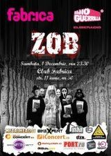Z.O.B.: Concert in club Fabrica din Bucuresti