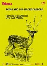 Robin And The Backstabbers: Concert la Bucuresti in club Fabrica