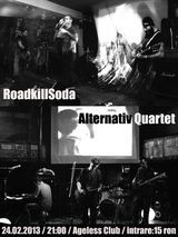 Concert Roadkillsoda si Alternative Quartet in Agelss Club din Bucuresti