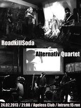 Concert Roadkillsoda si Alternative Quartet in Agelss Club din Bucuresti