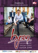 Concert Byron in club Fabrica pe 26 aprilie