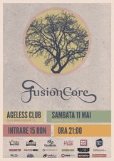 Concert FusionCore pe 11 mai in Club Ageless din Bucuresti