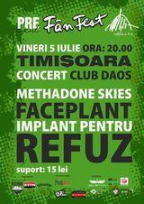 Concert Implant Pentru Refuz si Methadone Skies in Timisoara