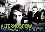 Concert Alternosfera in Club Molotov, din Vama Veche, Vineri 23 August